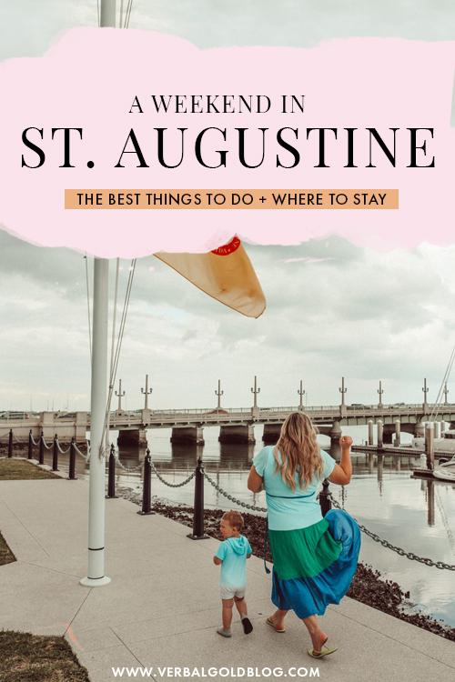 A Weekend Getaway in St. Augustine