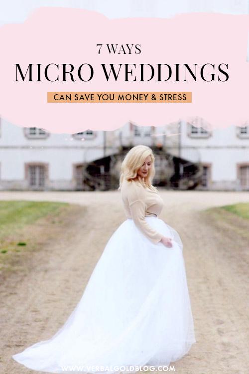 7 Ways Micro Weddings Can Save You Money & Stress